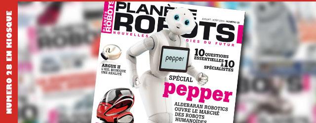 Magazine robotique Planète Robots, numéro 28 disponible en kiosque à journaux !