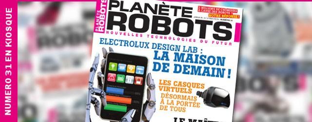 Magazine-Robotique-Planète-Robots-Numero-31-Kiosque