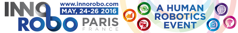 Retrouvons-nous au prochain Innorobo, du 24 au 26 mai à Paris