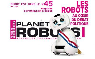 Découvrez le sommaire du Planète Robots n° 45, disponible en kiosque