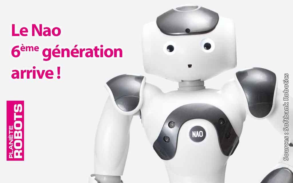 Déjà un Nao 6ème génération dévoilé par Softbank Robotics