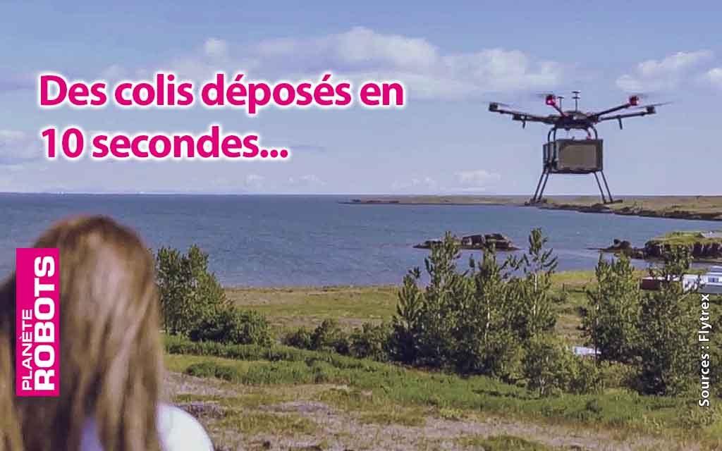 Des colis déposés en 10 secondes par drone