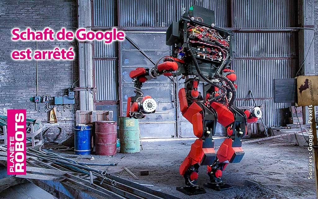 Schaft c'est fini pour Google