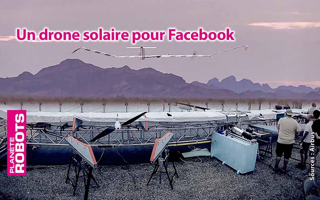 Facebook partout dans le monde grâce à des drones solaires de télécommunication