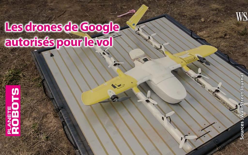 Le drone de livraison Google autorisé aux États-Unis